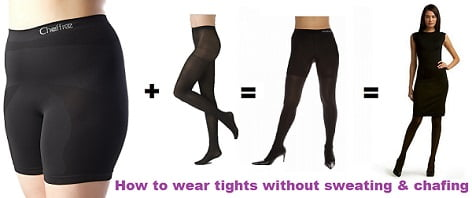 how to wear tights without sweating and  chafing,anti chafing underwear,stop chafing underwear,stop chafing tights,anti chafing tights