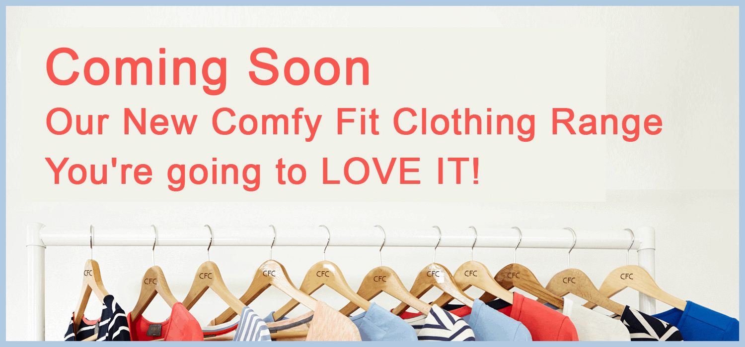 Comfy Fit Clothing. The new clothing range by Chaffree